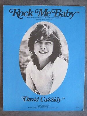 ''rock Me Baby''.   David Cassidy.    Sheet Music 1972.