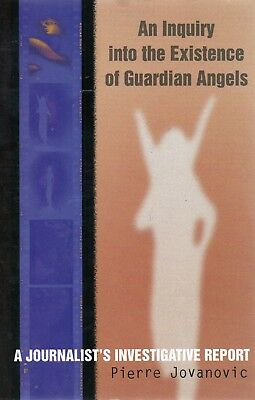 An Inquiry Into the Existence of Guardian Angels - Pierre Jovanovic   P0023