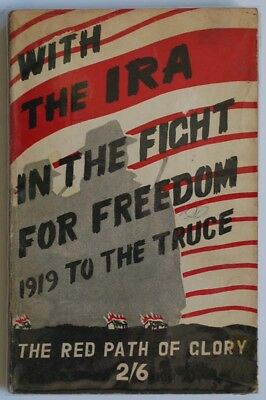 With the IRA and the Fight for Freedom Irish History Ireland