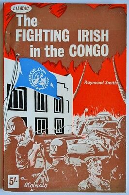 The Fighting Irish in the Congo Defence Forces Ireland 1962
