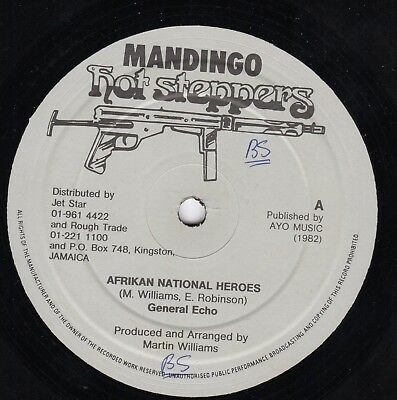 """"""" AFRICAN NATIONAL HEREOS. """" general echo. MANDINGO HOT STEPPERS 10in 1982."""