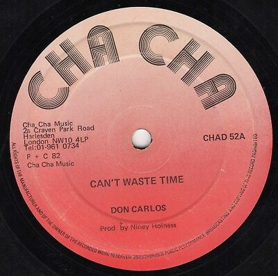 """"""" CAN'T WASTE TIME. """"  don carlos. CHA CHA 10in 1982."""