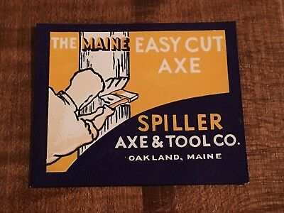 Vintage Axe Label Maine Easy Cut Spiller Axe & Tool Co Oakland Maine ME