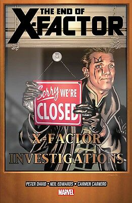X-Factor - The End Of X-Factor By Peter David vol. 21