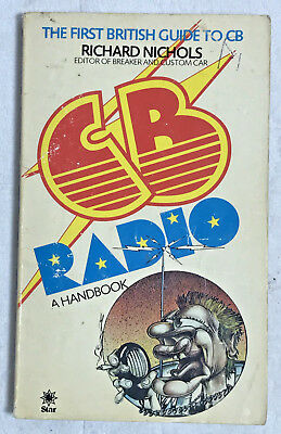 C.B.Radio: A Handbook by Richard Nichols (Paperback, 1981), GOOD COND, 035230882