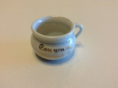 "Vintage Miniature Chamber Pot  ""Can You See through It"" Made in Germany"