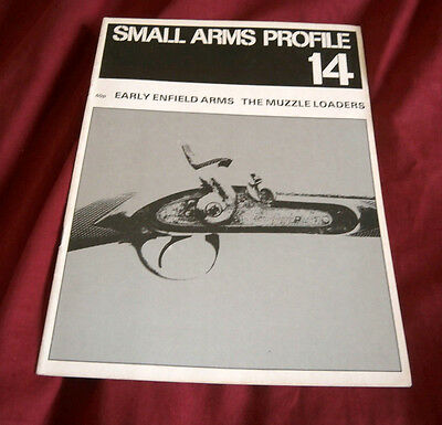 EARLY ENFIELD ARMS MUZZLE LOADERS. SMALL ARMS PROFILE 14. Fully Illustrated.