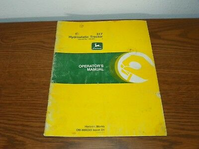 John Deere 317 Hydrostatic Tractor Operator's Manual OM-M84243 Issue D1