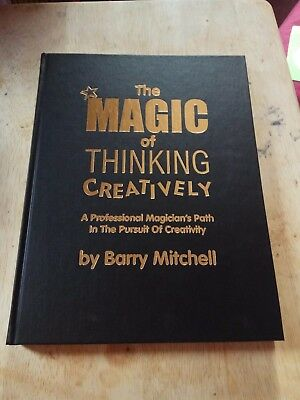 Barry Mitchell - The Magic of Thinking Creatively *signed* - magic book OOP rare