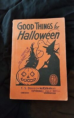 Rare Vintage 1929 T.s. Denison & Co Good Things For Halloween Book Plays & Songs