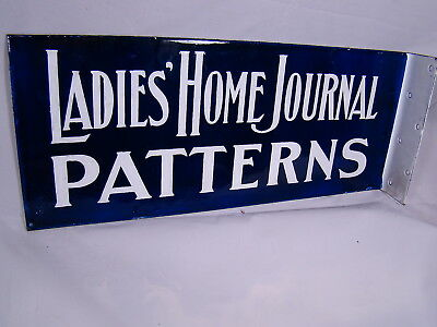 "Beautiful Ladies Home Journal ""patterns"" Porcelain Sign Very Nice 18"" X 7 5/8"""
