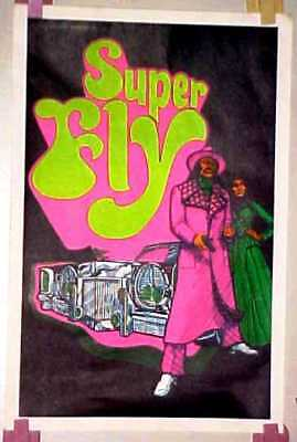 Black Light 70's SUPER FLY  movie Poster