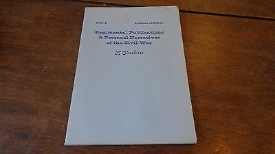 Regimental Publications & Personal Narratives Civil War Indiana & Ohio