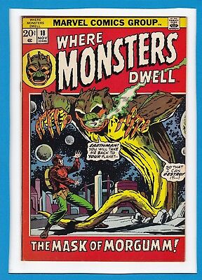 "Where Monsters Dwell #18_Nov 1972_Fine+_""the Mask Of Morgumm""_Bronze Age Horror!"