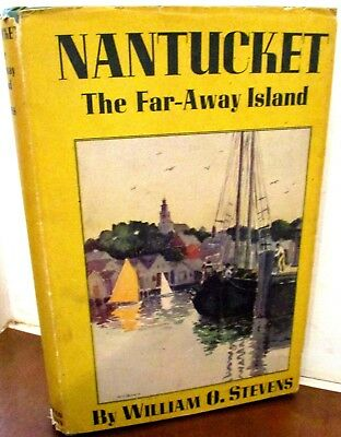 1946 NANTUCKET THE FAR-AWAY ISLAND Maps Graphics With Dust Jacket