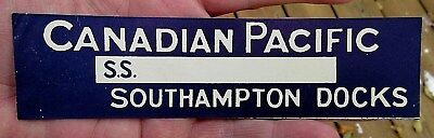Vintage Canadian Pacific Southampton Docks Lines Cruise Line Luggage Label