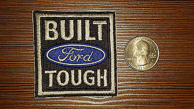 NEW!  1, 2 or 3  BUILT FORD TOUGH Embroidered Adhesive Patch