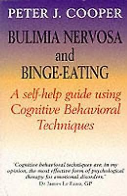 Overcoming Bulimia Nervosa and Binge-Eating: A Books on Prescription Title by P…