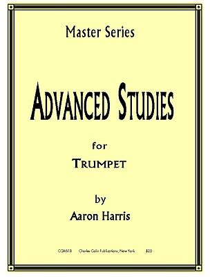 Aaron Harris: Advanced Studies for Trumpet - Charles Colin Publications
