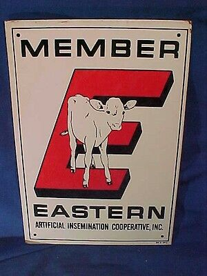 Vintage DAIRY SIGN for MEMBER Eastern ARTIFICIAL INSEMINATION CO-OP