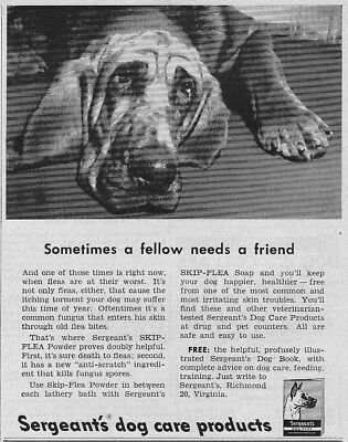 "Vintage 1953 ""Sometimes a Fellow Needs a Friend""~SERGEANT'S DOG CARE PRODS. ad"