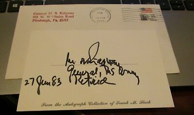 Mathew Ridgway Hand Signed Card.....Commanding General.. 82nd Airborne Division.