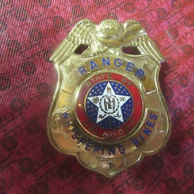 Obsolete State of Oklahoma WHISPERING PINES RANGER #1 Badge