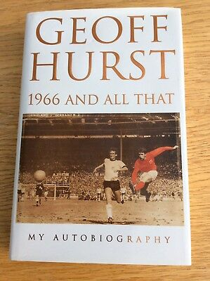 "GEOFF HURST Signed 1st Edition hardback Autobiography - ""1966 And All That"""