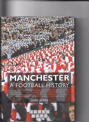 Manchester A Football History By Gary James 1st Edition 2008