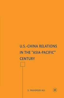 "NEW U.S.-China Relations In The ""asia Pacific"" Century by S... BOOK (Hardback)"