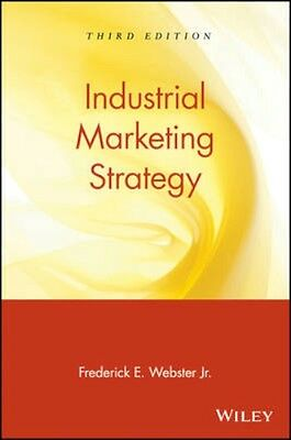 NEW Industrial Marketing Strategy by Frederick E. Webster BOOK (Paperback)