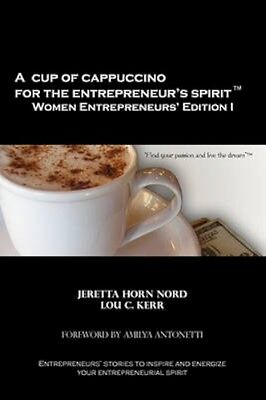 NEW A Cup Of Cappuccino For The Entrepreneur's Spirit Women... BOOK (Paperback)