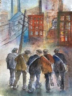 Original Watercolour painting. ' THE MINERS '.  by A. Aster