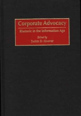NEW Corporate Advocacy by Judith D. Hoover BOOK (Hardback) Free P&H