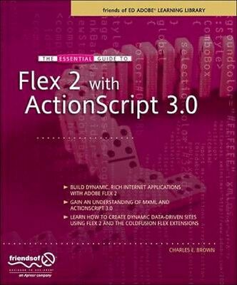 NEW The Essential Guide To Flex 2 With Actionscript 3.0 by... BOOK (Paperback)