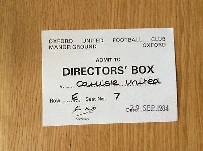 Directors Box Ticket: 1984/5 Oxford Utd v Carlisle Utd.  Div 2