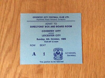 Original Ticket: 1985/6 Coventry City v Leicester City Div 1