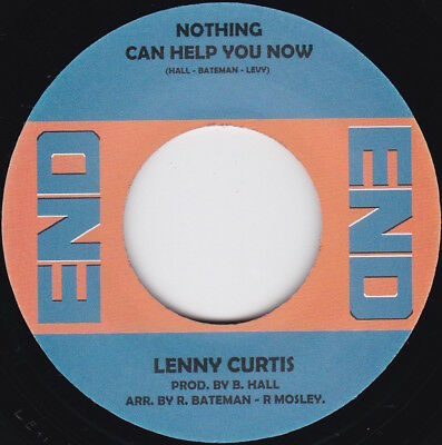 Northern Soul--LENNY CURTIS--Nothing Can Help You Now / Who You Gonna Run To--