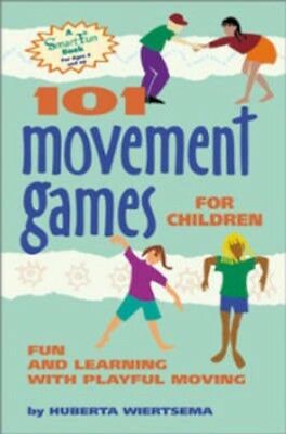 NEW 101 Movement Games For Children by Huberta Wiertsema BOOK (Paperback)
