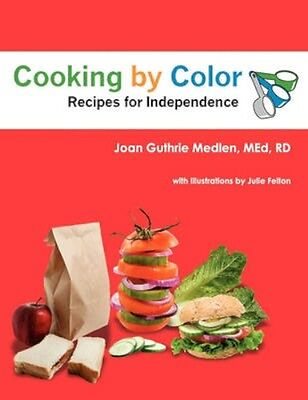 NEW Cooking By Color by Joan E Guthrie Medlen BOOK (Paperback / softback)