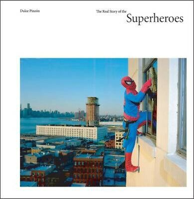 NEW The Real Story Of Superheroes by Dulce Pinzon BOOK (Hardback) Free P&H