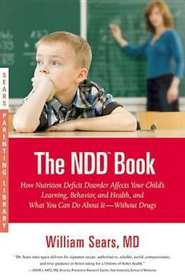 NEW The N.D.D. Book: How Nutrition Deficit Disorder Affects... BOOK (Paperback)