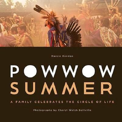 NEW Powwow Summer: A Family Celebrates the Circle of Life... BOOK (Paperback)
