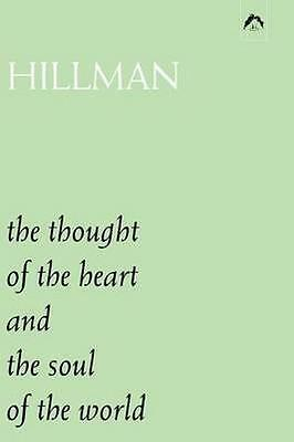 NEW The Thought Of The Heart And The Soul Of The World by... BOOK (Paperback)
