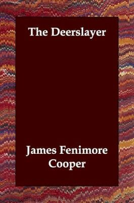NEW The Deerslayer by James Fenimore Cooper BOOK (Paperback) Free P&H