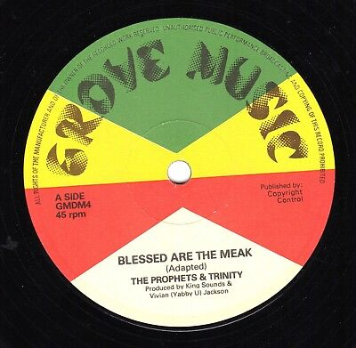 """"""" BLESSED ARE THE MEAK."""" the prophets & trinity. GROVE MUSIC 12in 1978."""