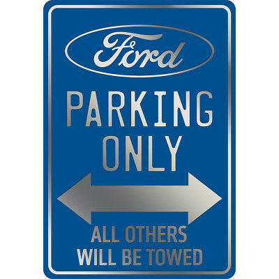 """NEW Ford Parking Only Embossed Metal Sign - 14.5 X 10"""" - Blue & Chrome Lettering"""