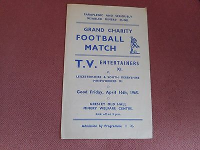 FOOTBALL PROGRAMME : TV ENTERTAINERS XI  v  LEICESTER / DERBY MINEWORKERS 1964/5