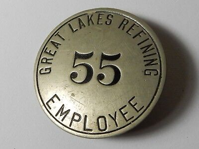 Old Great Lakes Oil Refining Employee Tag Badge Pinback 55