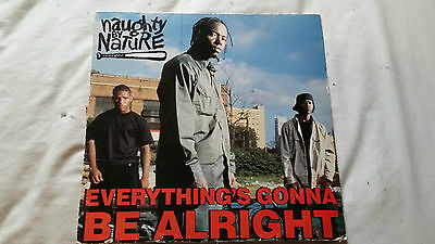 NAUGHTY BY NATURE EVERYTHINGS GONNA BE ALRIGHT 12 Inch Vinyl Single Hip Hop